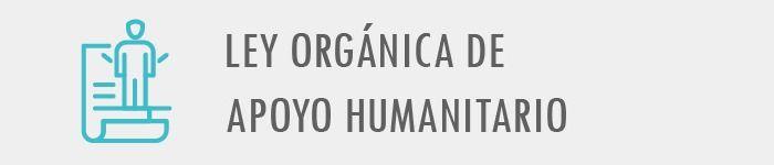 ley-organica-apoyo-humanitario-abogados-ecuador