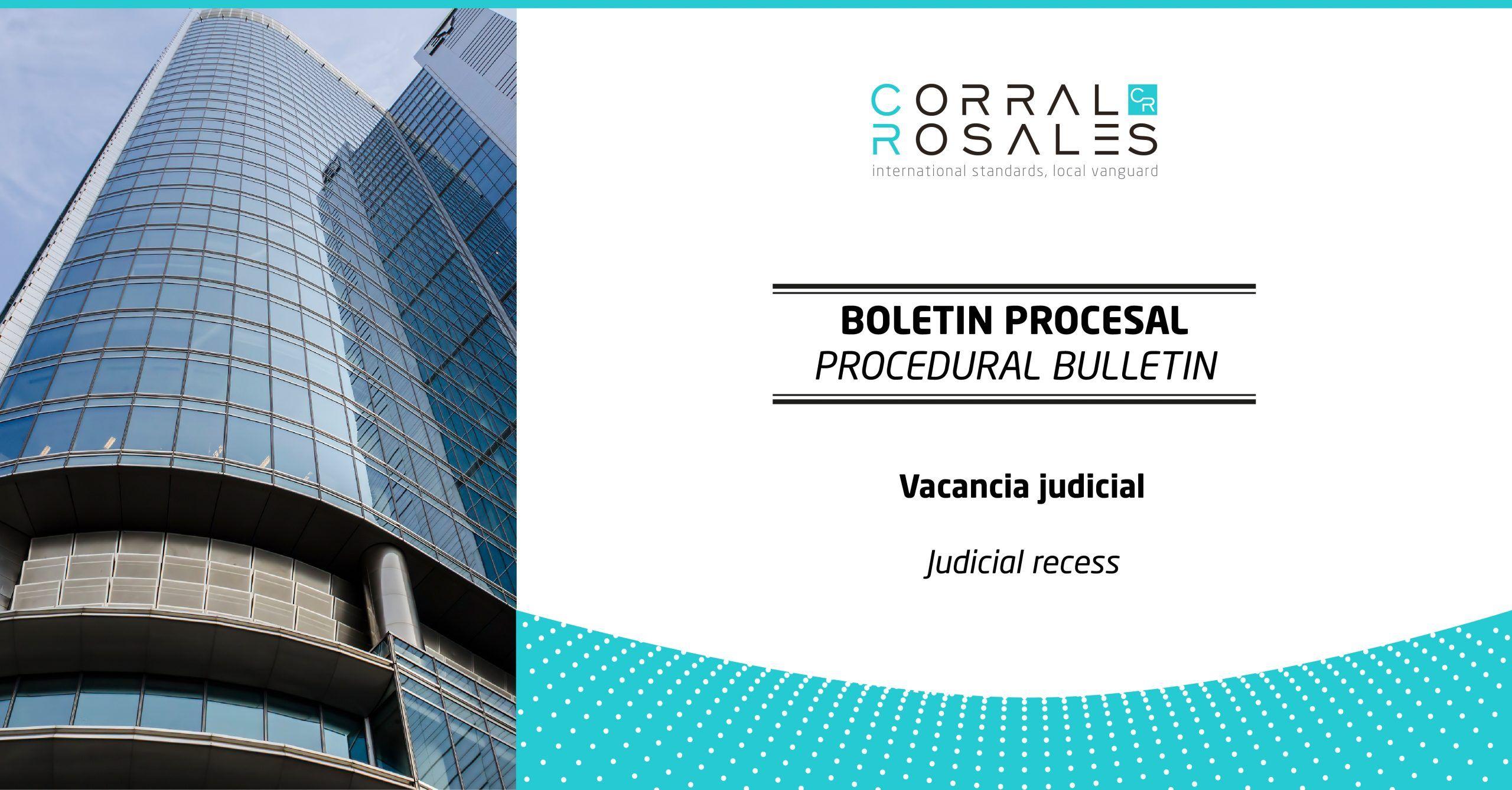 corral-rosales-judicial-recess-lawyers-ecuador