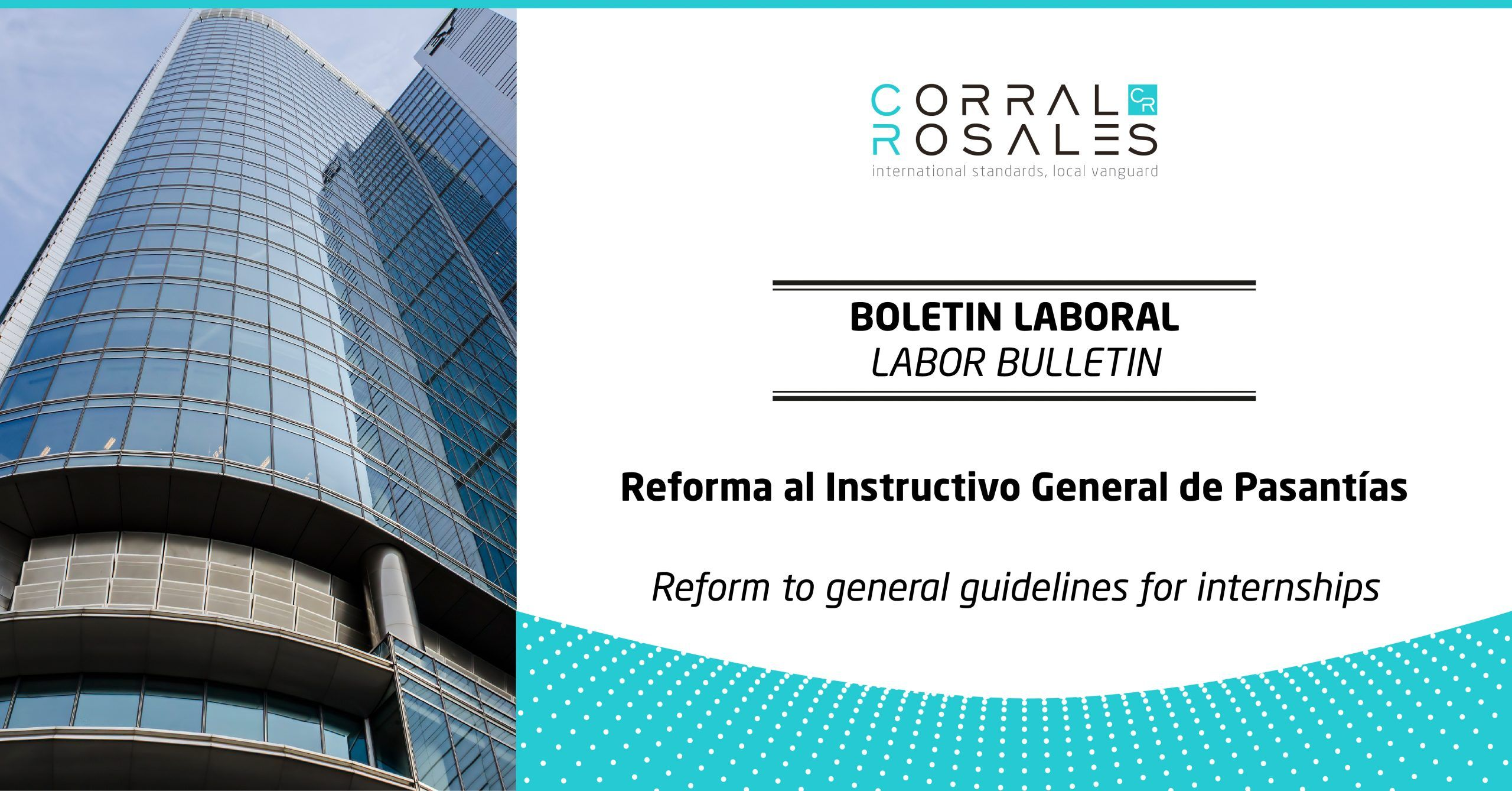 reform-to-general-guidelines-for-interships-lawyers-ecuador-corralrosales