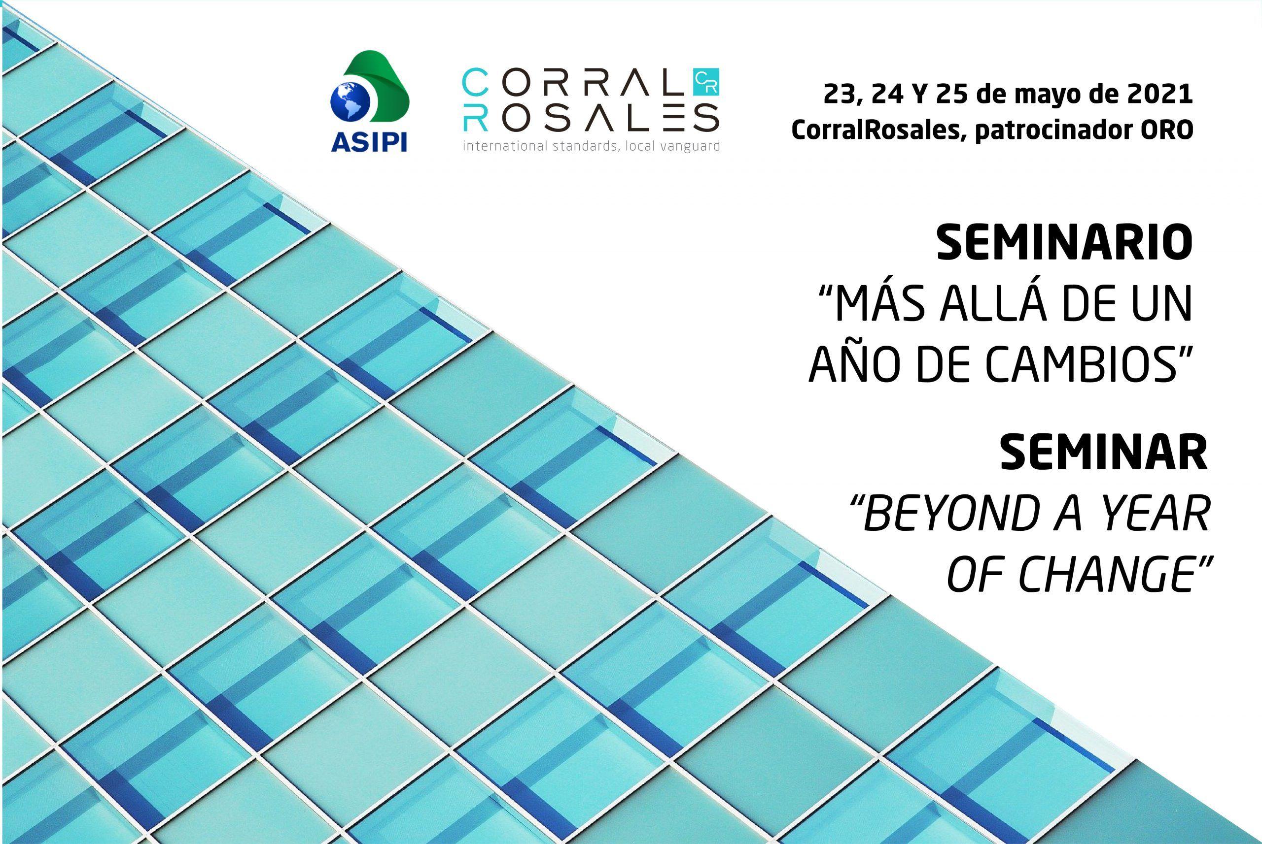 ASIPI Seminar | Beyond a Year of Change - CorralRosales - Lawyer Ecuador