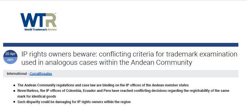 World Trademark Review - Criterios contradictorios para el examen de marcas en casos análogos en la Comunidad Andina