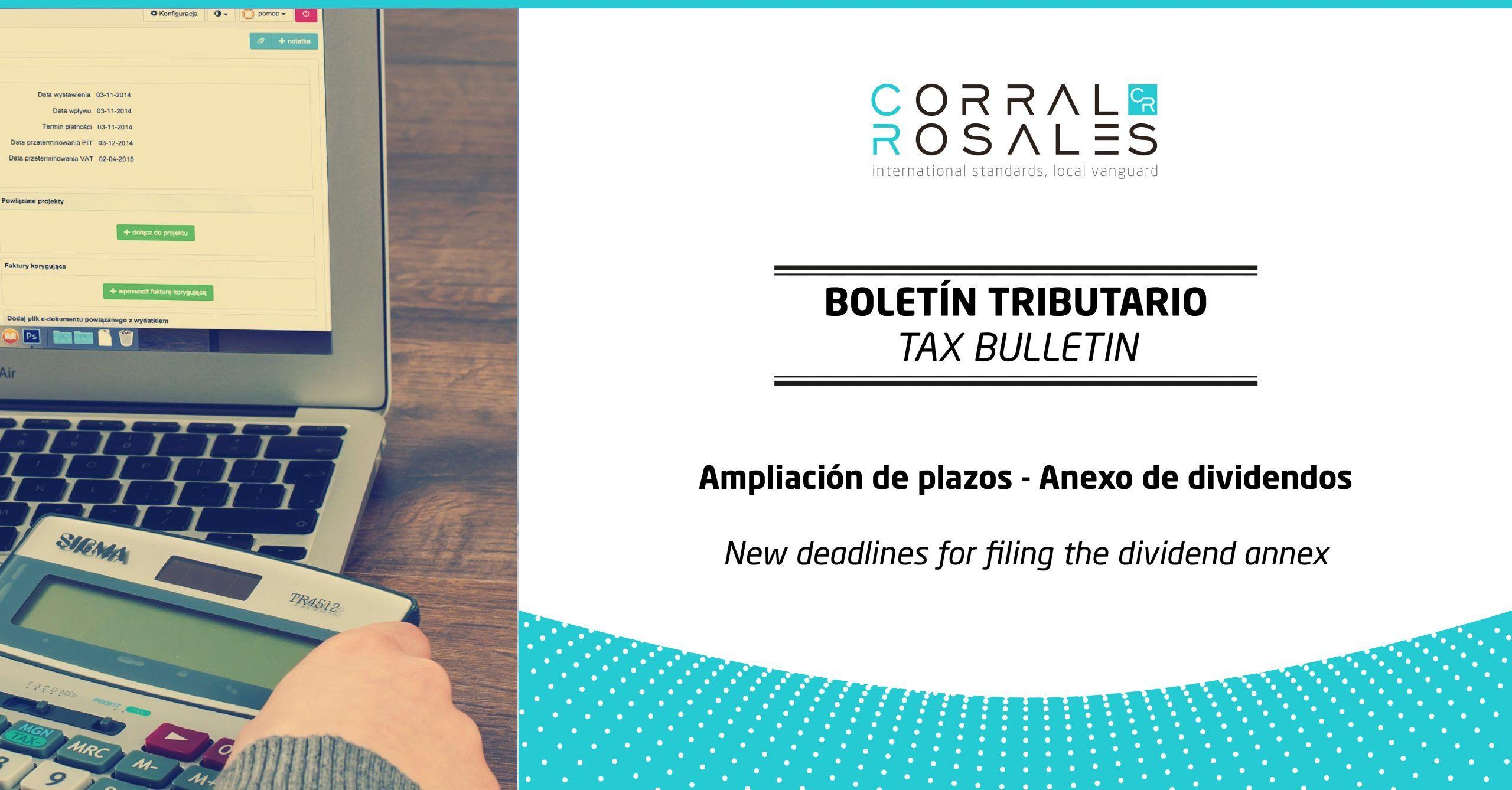 Boletín Tributario - Ampliación de plazos - Anexo de dividendos - CorralRosales - Abogados Ecuador
