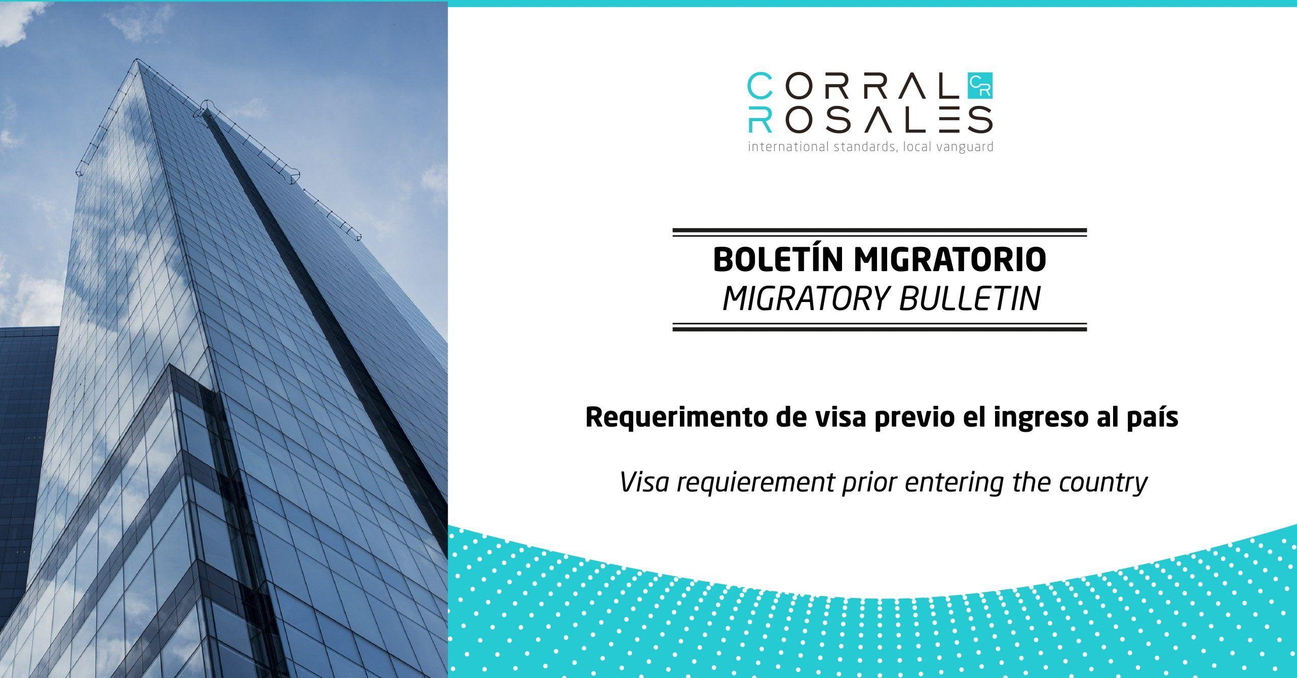 Boletín Migratorio - Requerimiento de visa previo el ingreso al país - CorralRosales - Abogados Ecuador