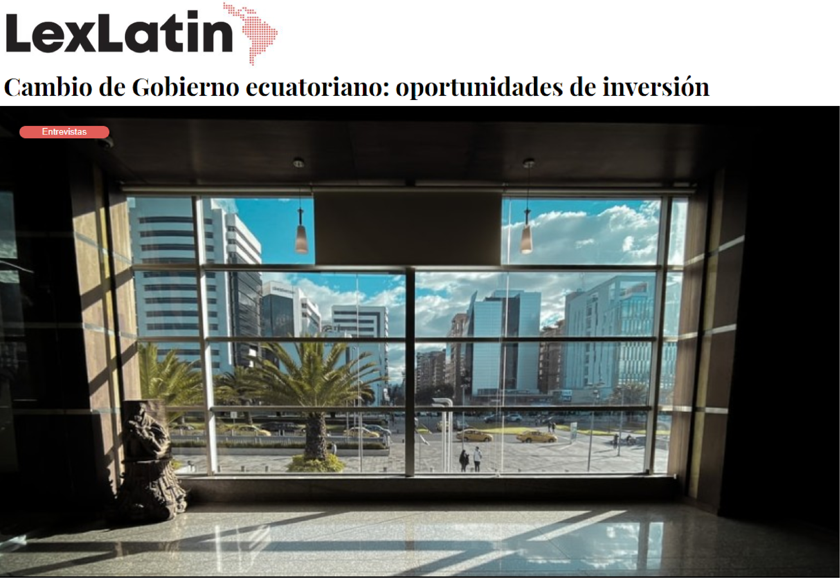 LexLatin - Change of Government in Ecuador: investment opportunities - CorralRosales - Lawyers Ecuador