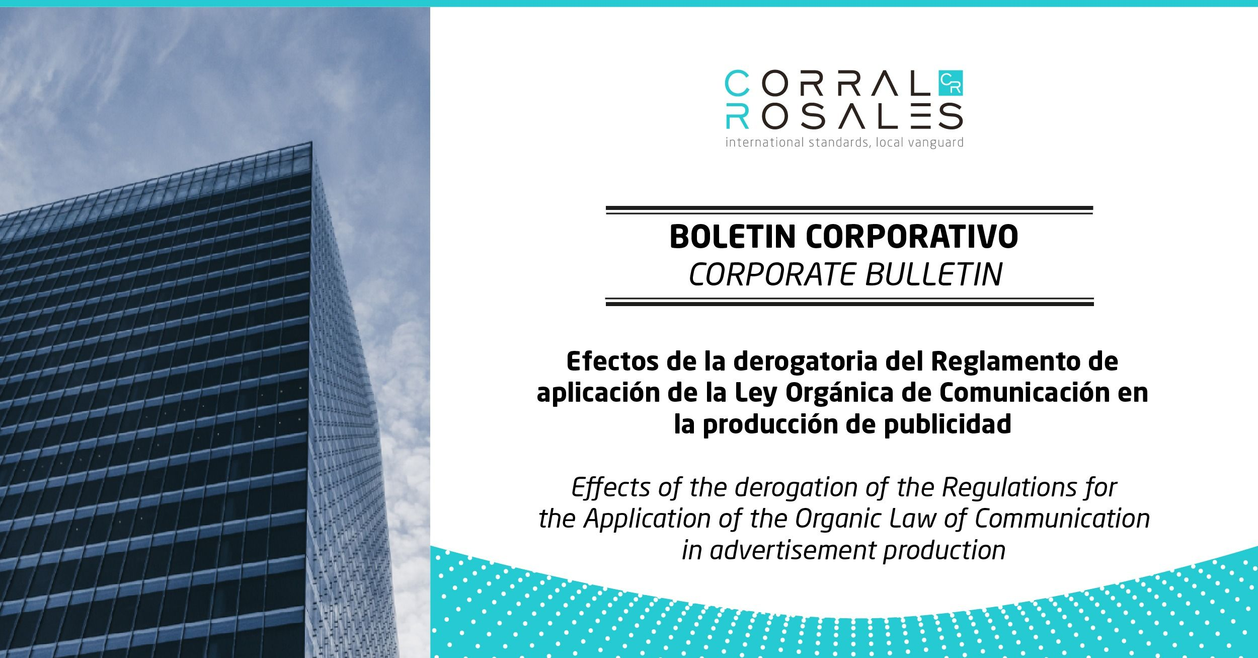 Effects of the derogation of the Regulations for the Application of the Organic Law of Communication in advertisement production - Lawyers Ecuador - CorralRosales