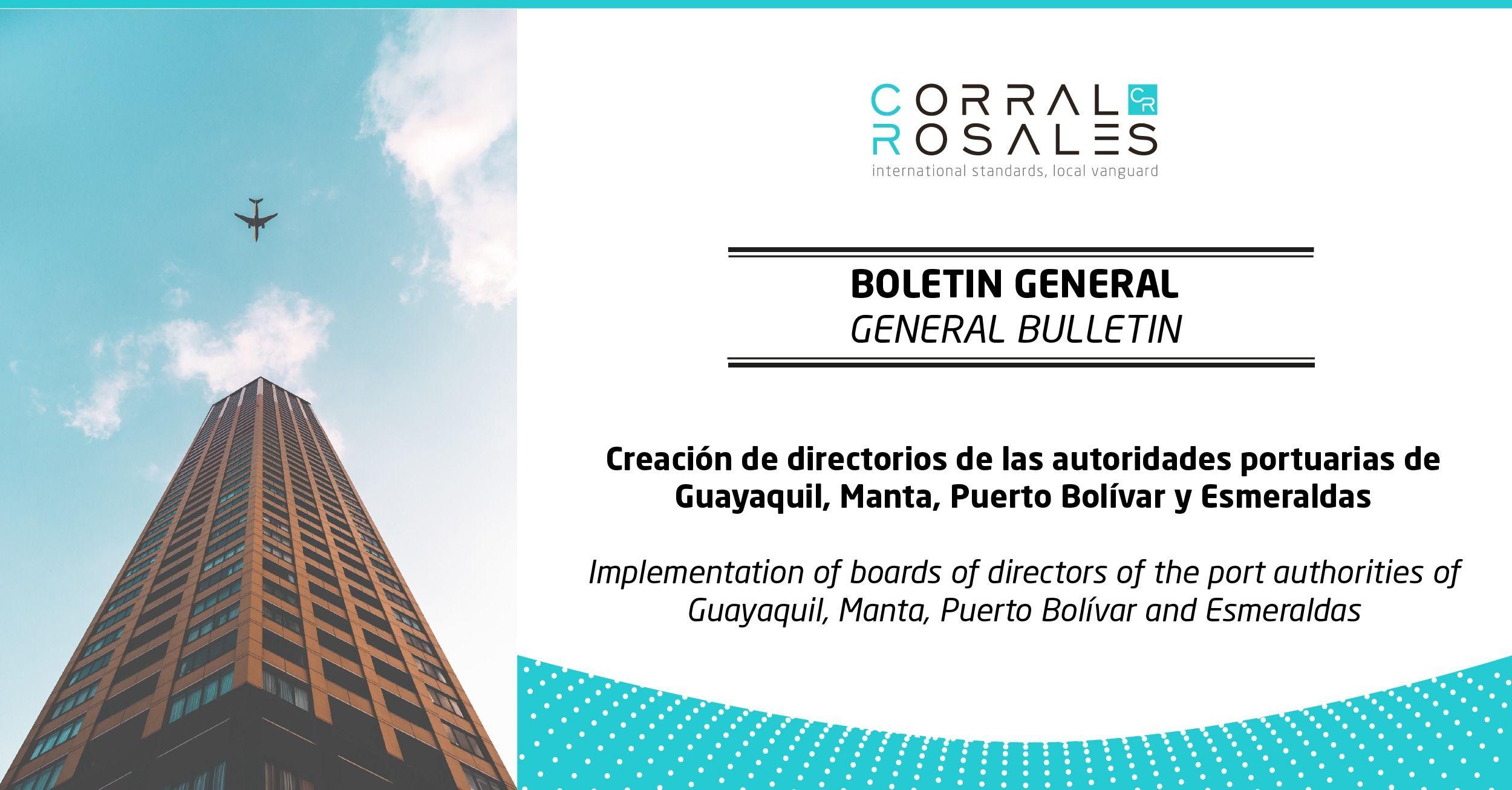 Creación de directorios de las autoridades portuarias de Guayaquil, Manta, Puerto Bolívar y Esmeraldas - CorralRosales - Abogados Ecuador