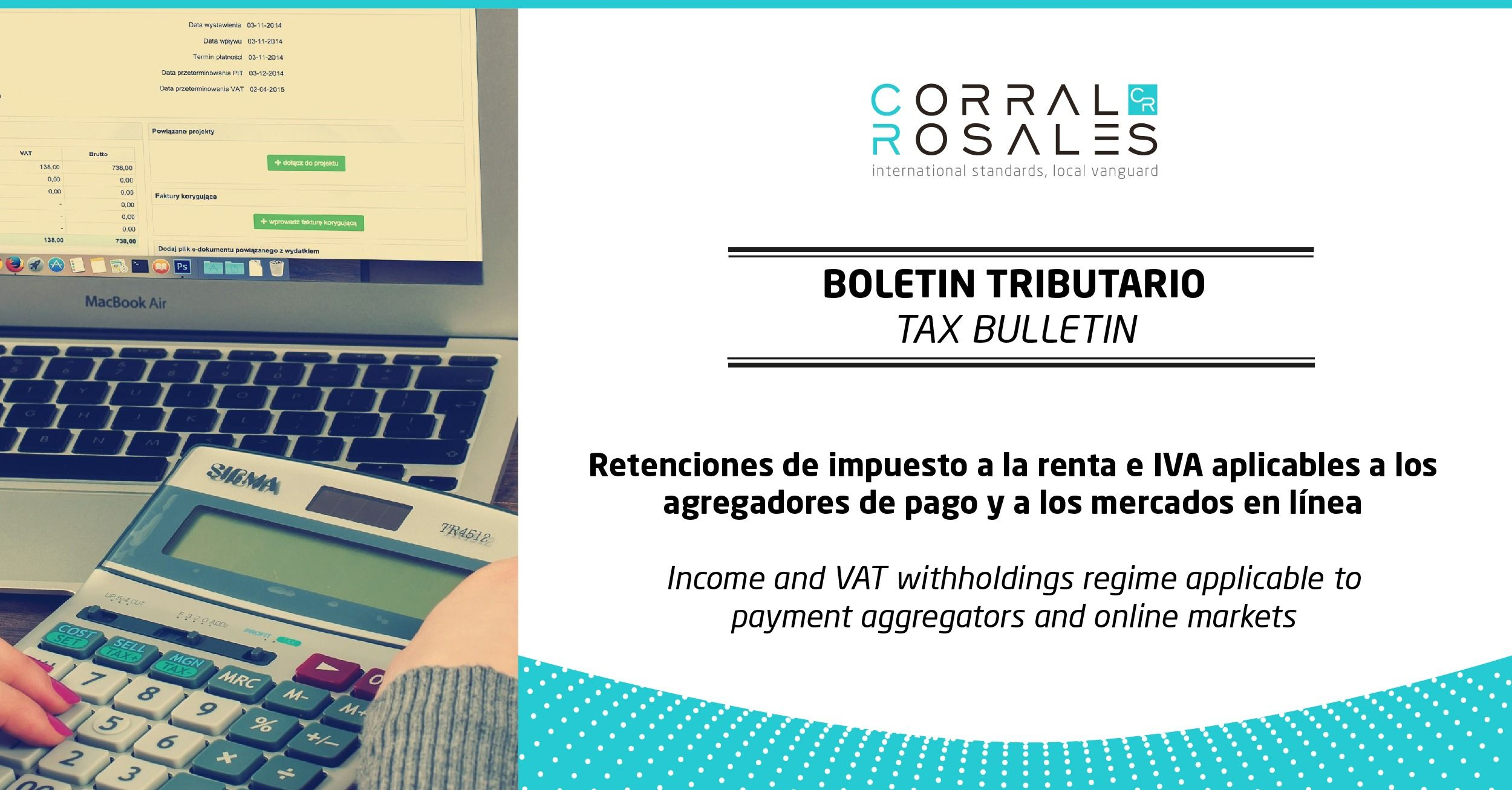 Income and VAT withholdings regime applicable to payment aggregators and online markets - CorralRosales - Lawyers Ecuador