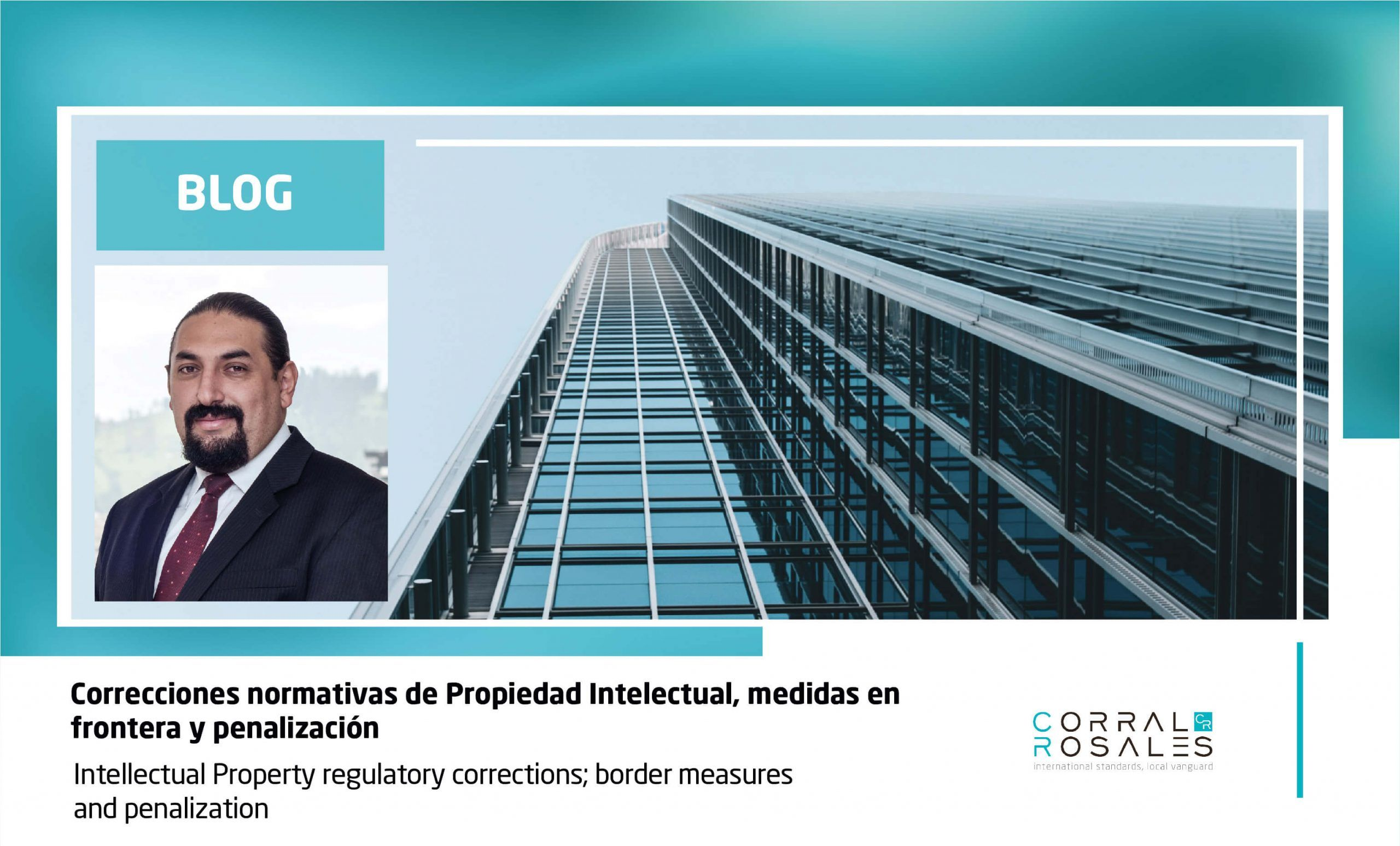 Intellectual Property regulatory corrections; border measures and penalization - CorralRosales - Lawyers Ecuador