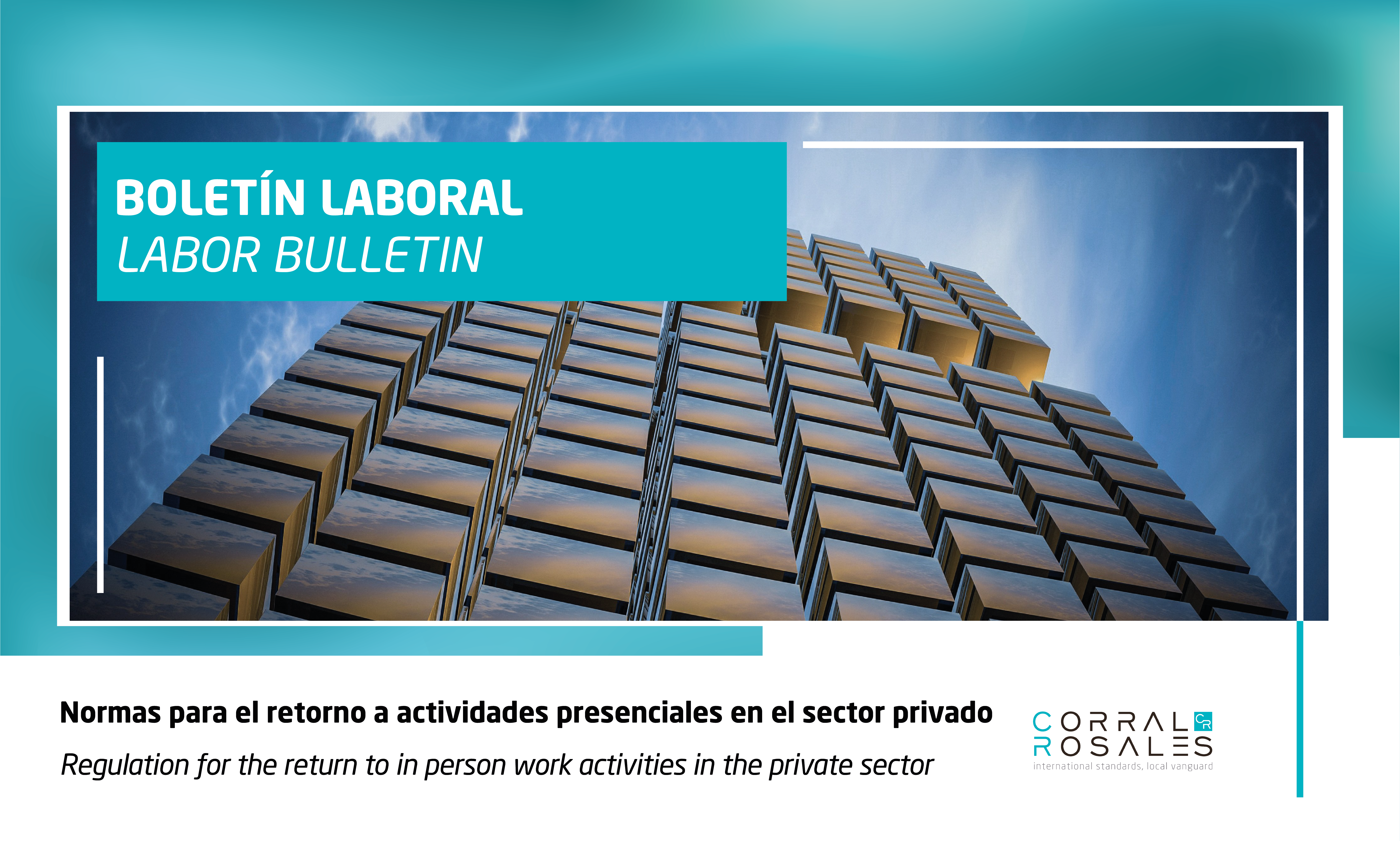 Regulations for the return to in person work activities in the private sector - CorralRosales - Lawyers in Ecuador