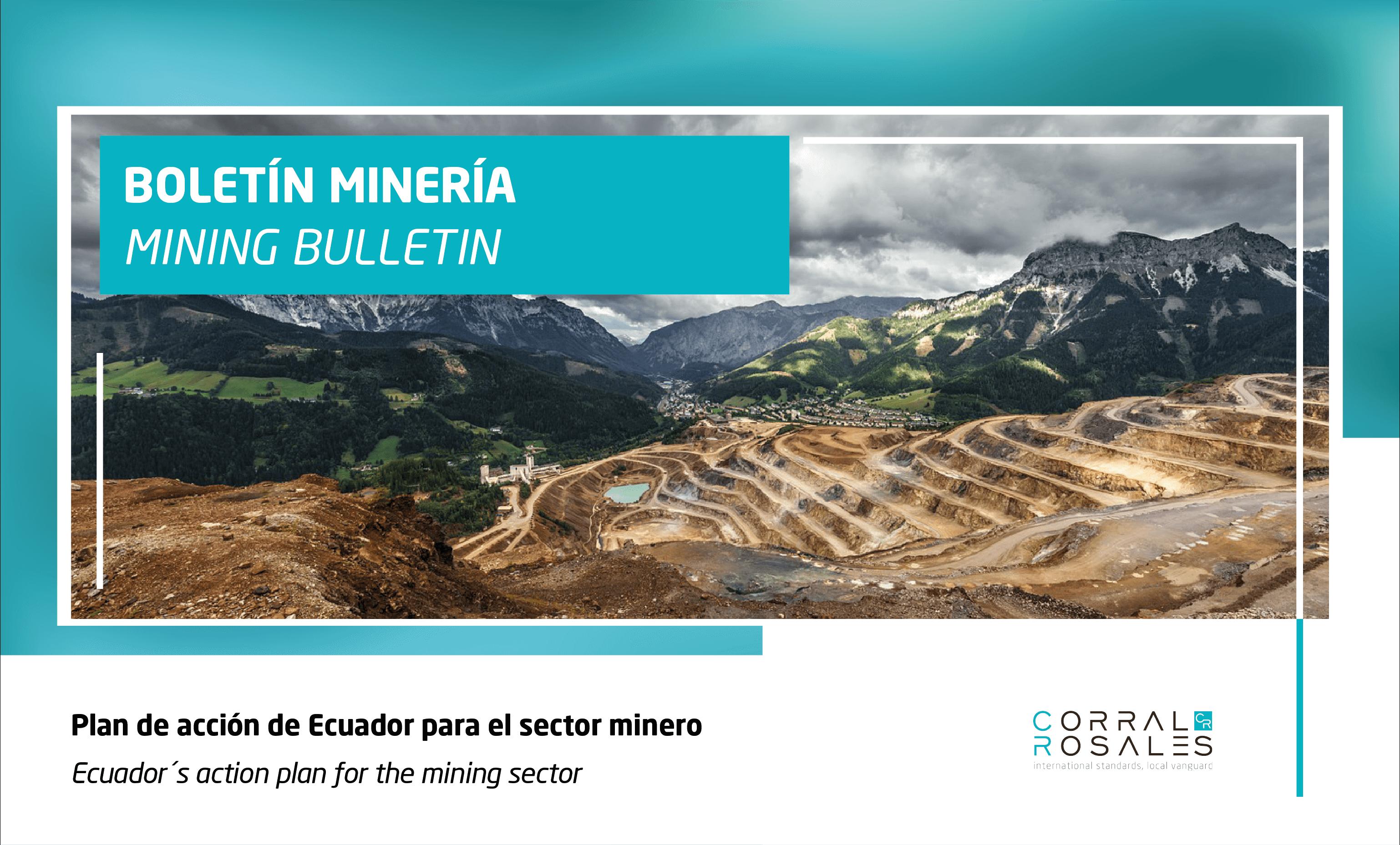Plan de acción de Ecuador para el sector minero - CorralRosales - Abogados Ecuador