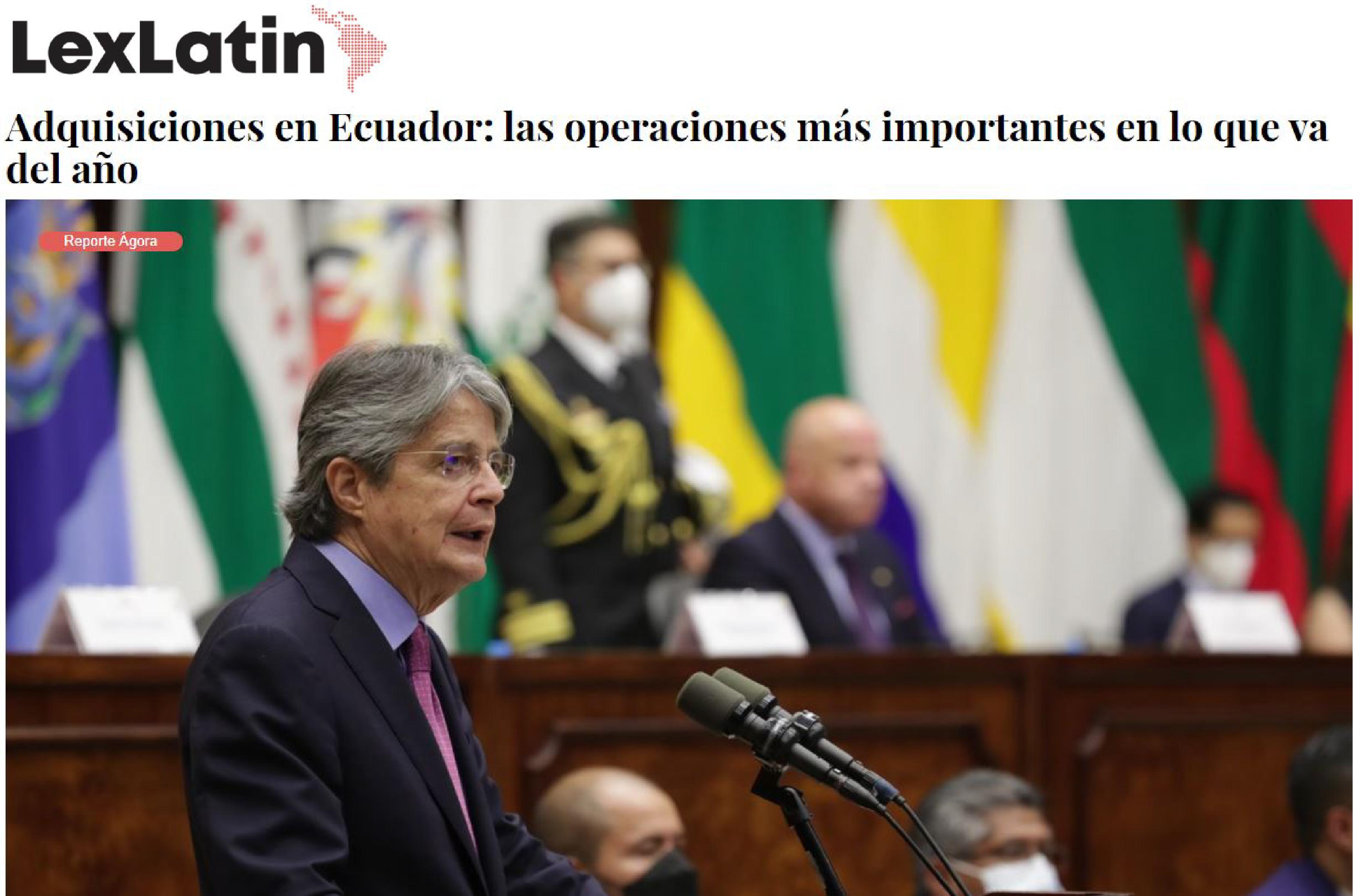 LexLatin - Adquisiciones en Ecuador: las operaciones más importantes en lo que va de año - CorralRosales - Abogados Ecuador